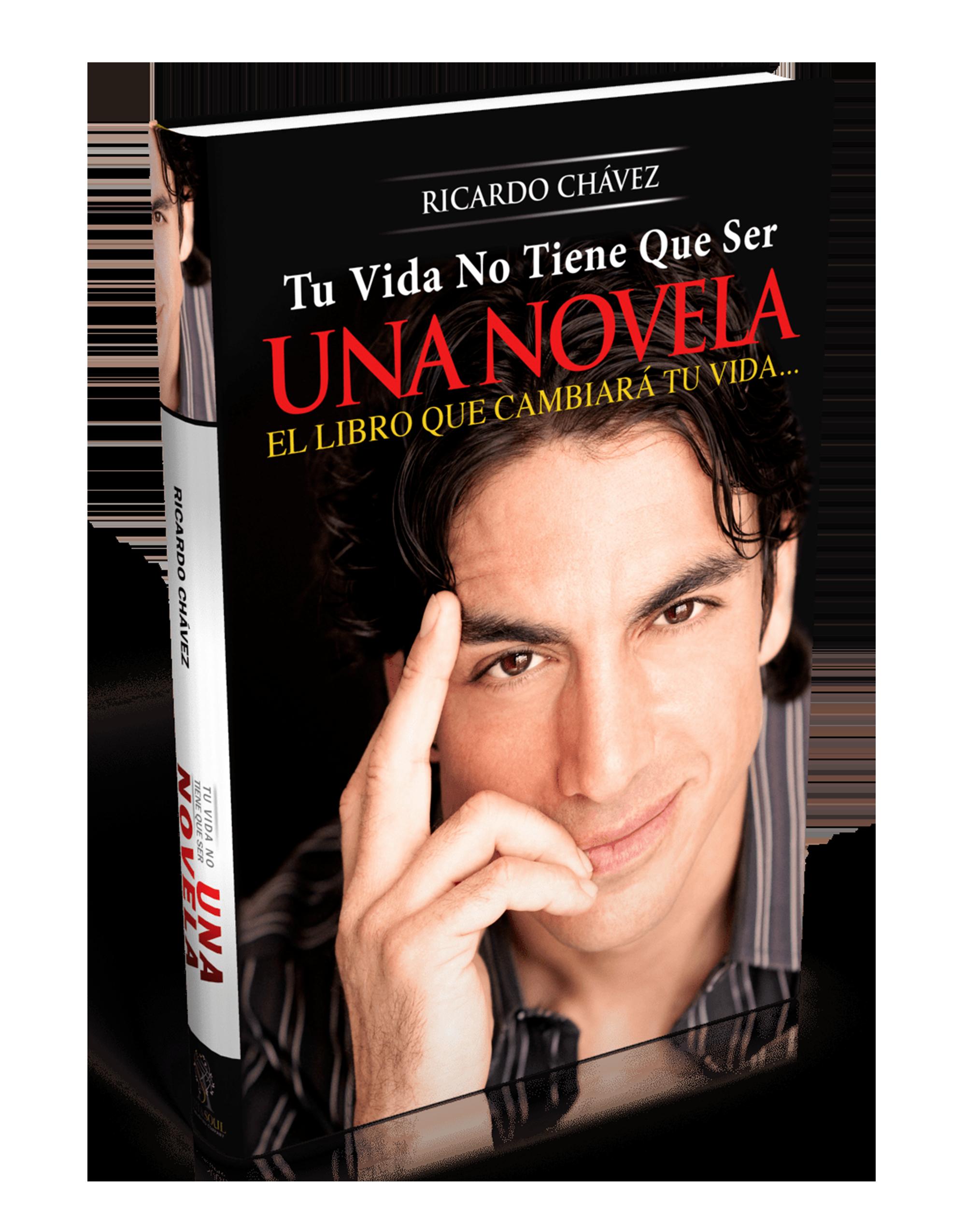 Tu Vida No Tiene Que Ser Una Novela© - Edición Impresa
